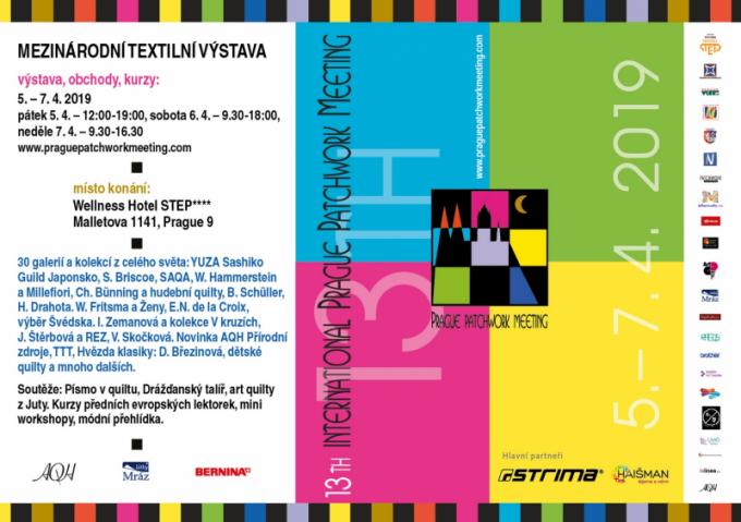 Od 5. do 7. dubna 2019 proběhne vPraze 13. ročník mezinárodní výstavy Prague Patchwork Meeting. Tradičním místem je vysočanský čtyřhvězdičkový Wellness Hotel Step a jeho Sportcentrum.